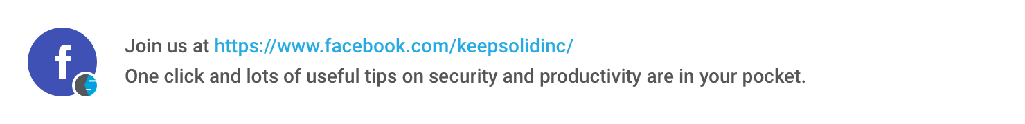 Follow KeepSolid on Facebook