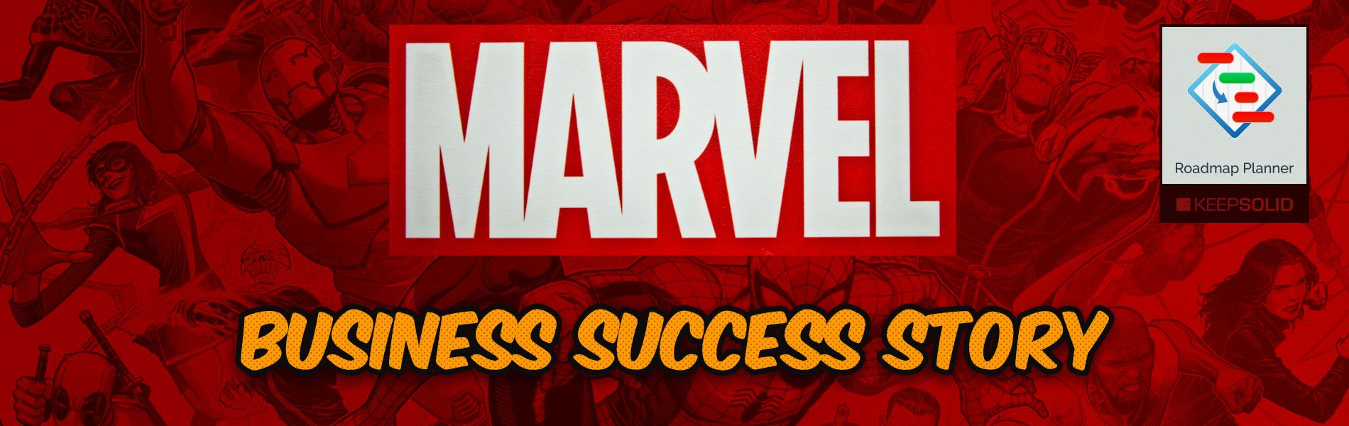 Marvel logo sign printed on banner. Learn business success story of Marvel Comics Group - a publisher of American comic books and related media